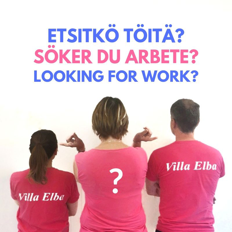 Are you looking for work? Part-time work or more occasional? You can find it at Villa Elba!